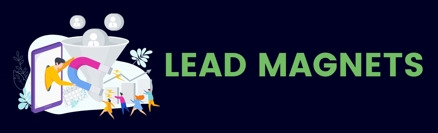 Lead Magnets Blog Banner - Building Business Strategy: The 5 Ls of Lead Generation
